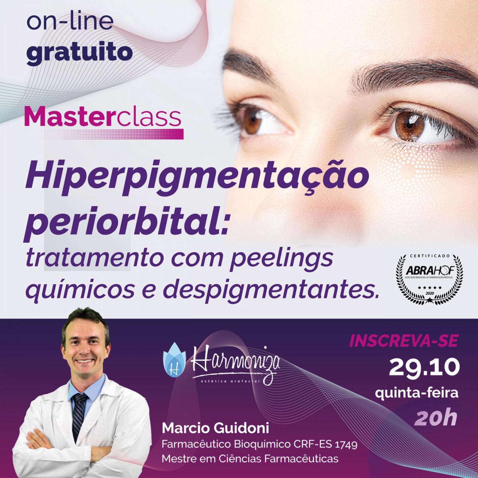 MasterClass Hiperpigmentação periorbital: tratamento com peelings quimicos e despigmentantes.