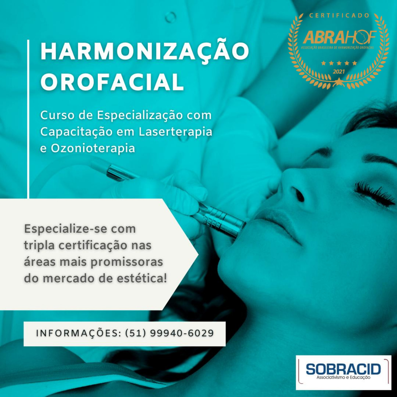 Especialização em Harmonização Orofacial (com Habilitação em Laserterapia e Habilitação em Ozonioterapia)